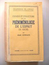 HYPPOLITE : GÉNÈSE & STRUCTURE DE LA PHÉNOMÉNOLOGIE DE L'ESPRIT DE HEGEL / 1946