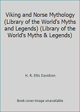 Viking and Norse Mythology (Library of the World's Myths and Legends).