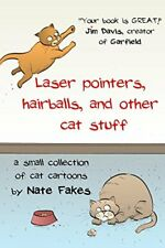 Laser pointers, hairballs, and other cat stuff. Fakes, Nate 9781366377913 New.#