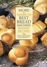 More of Americas Best Bread Machine Baking Recipe