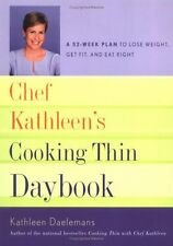 Chef Kathleens Cooking Thin Daybook: A 52-Week Pl