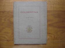 1921 COLBERTINA Tricentenaire de Colbert à Seignelay Abbé H Villetard ed Picard