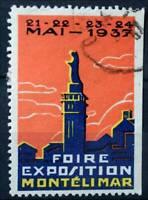 FOIRE EXPOSITION MONTÉLIMAR 1937 TIMBRE PUB CINDERELLA POSTER STAMP ART DECO