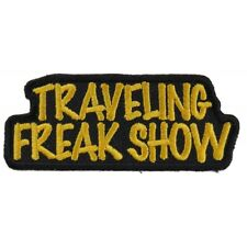 TRAVELING FREAK SHOW - IRON or SEW-ON PATCH