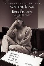 On the Edge of Breakdown: Or Path to Peace? (Paperback or Softback)