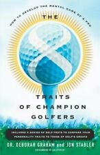 The 8 Traits of Champion Golfers: How to Develop the Mental Game of a Pro (Paper