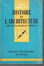 Histoire de l'architecture.Jean-Charles MOREUX. Que Sais-je ? SF44