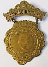 rare 1893 MASSACHUSETTS State COLUMBIAN EXPOSITION badge medal pin WORLD'S FAIR