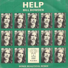 "BILL BOWDEN – Help (1976 VINYL SINGLE 7"" HOLLAND / BEATLES SONG)"