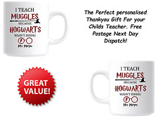 Personalised Mug - Teacher Thankyou Gift - Harry Potter Teach Muggles