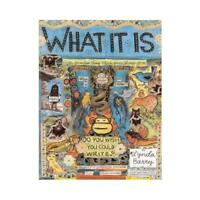What It Is by Lynda Barry