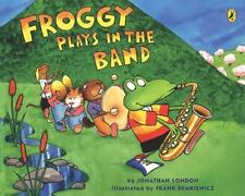 Froggy Plays in the Band (Paperback or Softback)