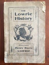1909 Lowrie History: Tuscarora & Lumbee INDIANS Lumberton North Carolina OUTLAWS