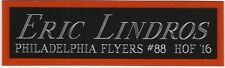 ERIC LINDROS NAMEPLATE AUTOGRAPHED SIGNED HOCKEY PUCK JERSEY STICK PHOTO CASE