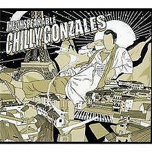 The Unspeakable von Chilly Gonzales | CD | Zustand gut