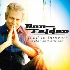 Road To Forever - Don Felder (2014, CD NEUF) Extended ED.