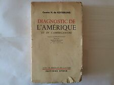 DIAGNOSTIC DE L'AMERIQUE AMERICANISME 1941 COMTE HERMANN DE KEYSERLING