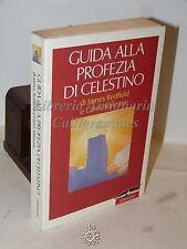 FILOSOFIA - James Redfield e C. Adrienne: Guida alla Profezia di Celestino 1995