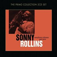 SONNY ROLLINS - SAXOPHONE COLOSSUS AND MORE 2 CD NEW!