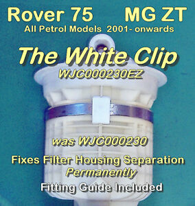 e-Zee Essential The White Clip Fixes Petrol Filter Separation - Rover 75 MG ZT