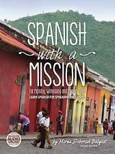 Spanish Mission For Ministry Witnessing Mission Trips Learn Spanish for Spreadin