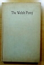The Welsh Pony by Olive Tilford Dargan 1913 FIRST EDITION Signed ILLUSTRATED