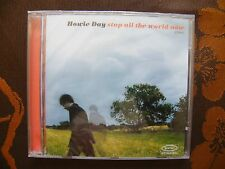 CD HOWIE DAY - Stop All The World Now / EPIC EPC 513786 2  (2003)  NEUF BLISTER