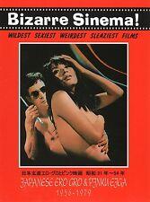 BIZARRE SINEMA! JAPANESE ERO GRO & PINKU EIGA 1956-1979. ed GLITTERING - SC 35%