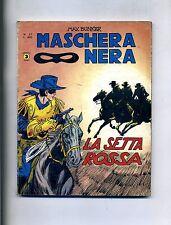 Max Bunker #MASCHERA NERA # LA SETTA ROSSA # Anno II N.21 1978 #Editoriale Corno