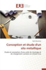 Conception et Etude d'un Silo Metallique by Bouslema Nejib (2015, Paperback)