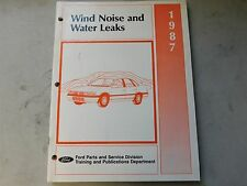 Nos 1987 Ford Thunderbird Taurus Ltd Mustang Escort Noise And Leaks Shop Manual