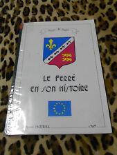 MONOGRAPHIE - LE FERRE en son histoire - René Chérel - 1989 - Ille et Vilaine