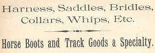 "DANBURY CT  TRADE CARD, HARNESS, SADDLES, ""HORSE BOOTS"" TRACK GOODS, etc  C719"