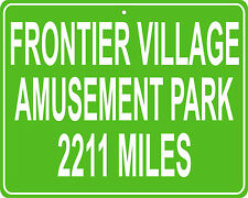Frontier Village Amusement Park in San Jose, CA mileage sign your house