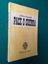 Palmiro TOGLIATTI - PACE O GUERRA , Ed. Milano Sera (1949)