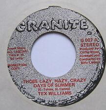 "TEX WILLIAMS JR - Those Lazy Hazy Crazy Days Of Summer - Ex 7"" Single Granite"