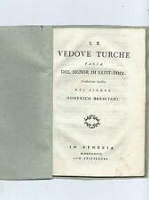 Libro Le Vedove Turche Farsa Germain-François Poullain de Saint-Foix 1797