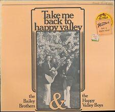 Bailey Bros Happy Valley Boys Take Me Back To Happy Valley Rou 0030 LP SEALED