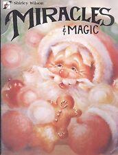 Miracles & Magic Decorative Painting Book Shirley Wilson Xmas Halloween Santa