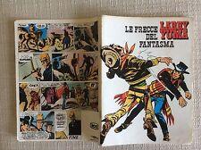 QUADERNO SCOLASTICO ANNI '70 FAR WEST LE FRECCE DEL FANTASMA-  LARRY YUMA