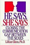 He Says, She Says: Closing the Communication Gap Between the s**es-Lillian Glas