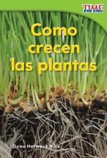 Como crecen las plantas How Plants Grow Spanish Version TIME FOR KIDS Nonfi