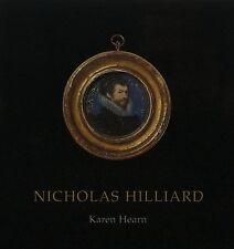 Nicholas Hilliard by Hearn (Hardback, 2005)