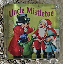 """UNCLE MISTLETOE1"""" Square Glass BUTTON Vintage Book Christmas Marshall Field's"""