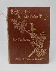 Beside the Bonnie Brier Burgh by Ian Maclaren