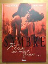SAMBRE par YSLAIRE tome 1 Plus ne m'est rien Glénat 2003