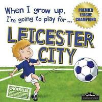 New, When I grow up, I'm going to play for Leicester City, Gemma Cary, Book