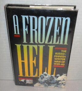 BOOK A Frozen Hell The Russo-Finnish War of 1939-40 op 1991 HB 1st Ed op