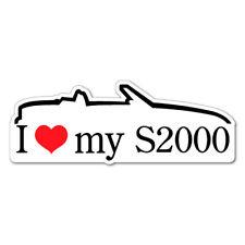 I LOVE MY S2000 JDM Car Sticker Decal Car  #0655