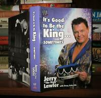 Lawler, Jerry IT'S GOOD TO BE THE KING...SOMETIMES  1st Edition 1st Printing